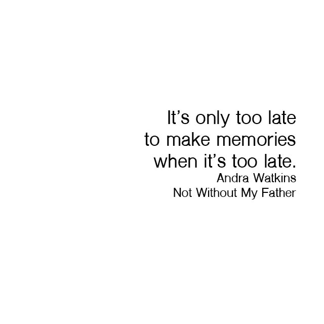 not without my father