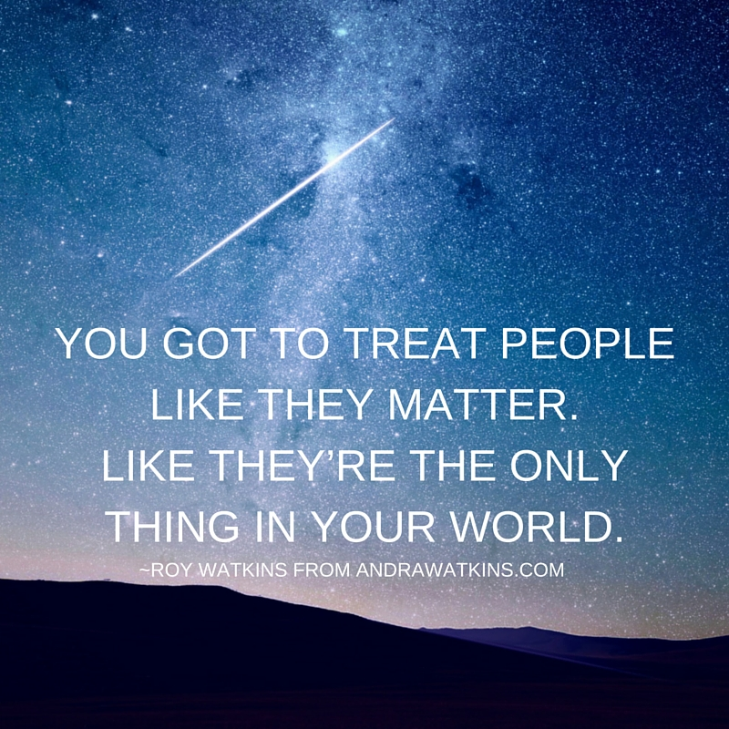 treat people like they matter